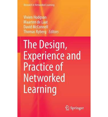 Book review: The Design, Experience and Practice of Networked Learning